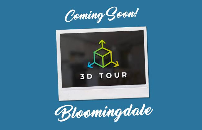 Bloomingdale 3D Tour Coming Soon